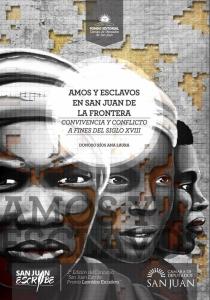 Amos y Esclavos en San Juan de la Frontera