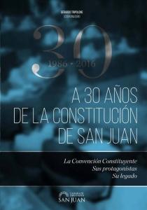 A 30 años de la Constitución de San Juan