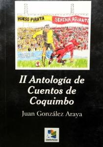 II Antología de cuentos de Coquimbo