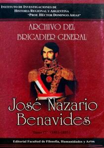 Archivo del Brigadier General Nazario Benavides. Tomo IV. Entre Rosas y Urquiza. Impacto de los nuevos tiempos en la provincia. 1851-1855