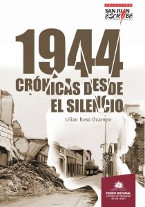 1944 Crónicas desde el Silencio