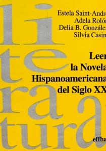 Leer la novela Hispanoamericana del siglo XX
