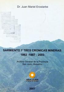 Sarmiento y tres crónicas mineras: 1862-1887-2003